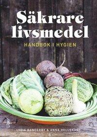 Säkrare livsmedel - handbok för hygien pdf epub