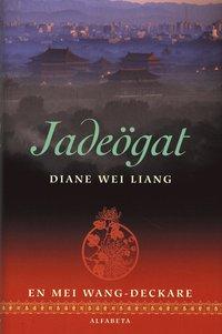 Omslagsbild: ISBN 9789150108019, Jadeögat