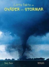 läsa Lätta fakta om oväder och stormar pdf
