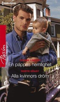 En pappas hemlighet/Alla kvinnors dröm pdf, epub ebook