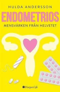 läsa Endometrios - Mensvärken från helvetet pdf ebook