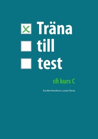 Träna till test - sfi C