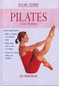 Pilates - träna hemma  ISBN 9789153423195