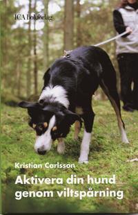 Aktivera din hund genom viltspårning