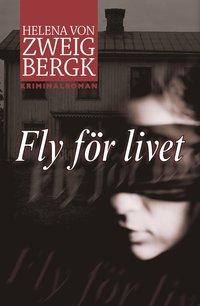 Omslagsbild: ISBN 9789155233778, Fly för livet