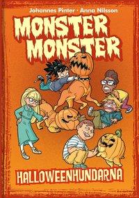 Bokomslag: Monster monster - Halloweenhundarna