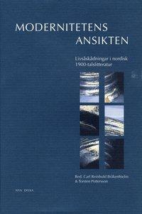 ladda ner Modernitetens Ansikten : Livsåskådningar I Nordisk 1900-Talslitteratur epub, pdf