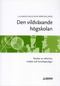 uppkopplad Den vildväxande högskolan : Studier av reformer, miljöer och kunskapsvägar epub, pdf