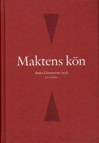 ladda ner Maktens kön : kvinnor och män i den svenska makteliten på 2000-talet pdf ebook
