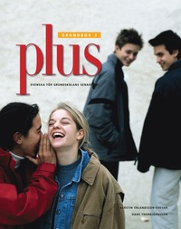 Plus : svenska för grundskolans senare del. 3, Grundbok pdf, epub ebook