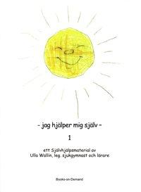 Jag hjälper mig själv : ett självhjälpsmaterial. 1 epub pdf