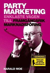 Party Marketing - enklaste vägen till framgångsrik marknadsföring pdf, epub ebook