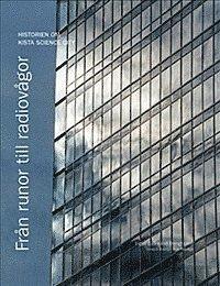 ladda ner online Från runor till radiovågor : historien om Kista Science City pdf ebook