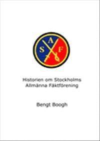 läsa Historien om Stockholms Allmänna Fäktförening pdf