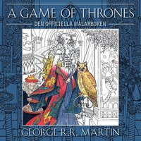uppkopplad A Game of Thrones :  den officiella målarboken pdf, epub