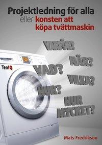 uppkopplad Projektledning för alla eller konsten att köpa tvättmaskin epub pdf