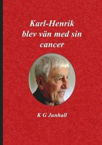 Karl-Henrik blev vän med sin cancer pdf, epub