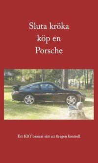 uppkopplad Sluta kröka köp en Porsche pdf epub