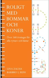 Roligt med bommar och koner : över 160 övningar för alla ryttare och hästar pdf epub