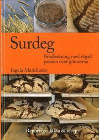 ladda ner online Surdeg : brödbakning med rågad passion över gränserna pdf epub