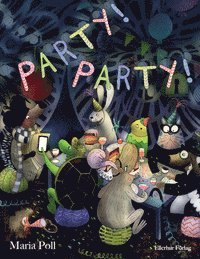 Party! Party! (inbunden)