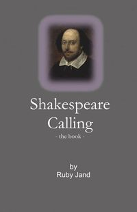 Shakespeare Calling - the book (häftad)