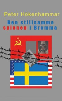 uppkopplad Den stillsamme spionen i Bromma pdf