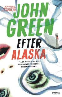Efter Alaska (häftad)