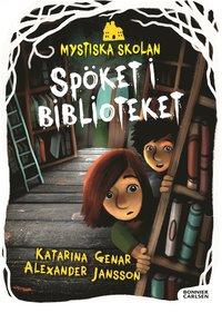 Mystiska skolan. Spöket i biblioteket (inbunden)
