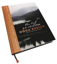 ladda ner online Höga Kusten : vår del av världen - ursprung, råvaror och smaker epub pdf