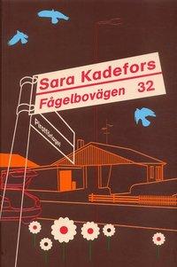 Omslagsbild: ISBN 9789164201874, Fågelbovägen 32