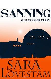 Bokomslag Sanning med modifikation av Sara Lövestam