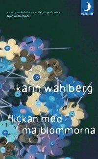 Flickan med majblommorna av Karin Wahlberg