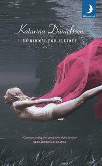 Omslagsbild: ISBN 9789170013201, En himmel för Elliott : roman