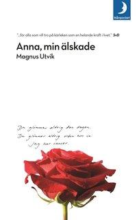 Omslagsbild: ISBN 9789170013317, Anna, min älskade