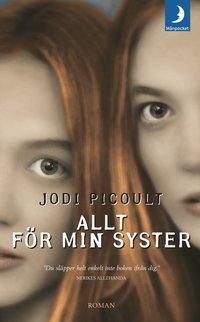 Omslagsbild: ISBN 9789170013461, Allt för min syster