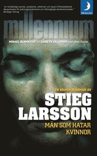 Omslagsbild: Män som hatar kvinnor av Stieg Larsson