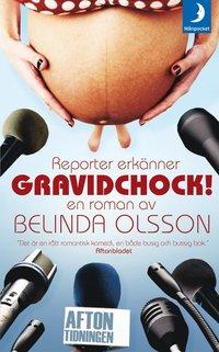 Omslagsbild: ISBN 9789170014345, Gravidchock! reporter erkänner