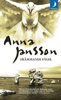 Omslagsbild: ISBN 9789170014512, Främmande fågel