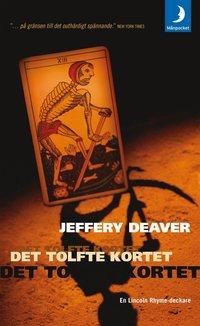 Det tolfte kortet av Jeffery Deaver