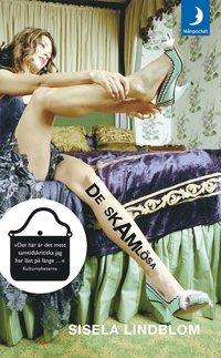 Omslagsbild: ISBN 9789170015489, De skamlösa