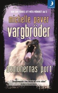 Omslagsbild: ISBN 9789170015991, Vargbröder. Demonernas port