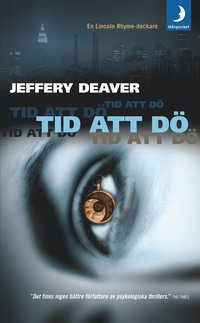 Tid att dö av Jeffery Deaver