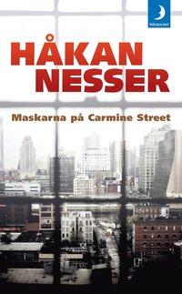 Bokomslag Maskarna på Carmine Street av Håkan Nesser