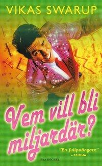 Omslagsbild: ISBN 9789170024665, Vem vill bli miljardär?