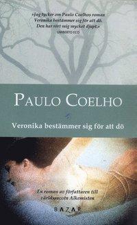 Omslagsbild: ISBN 9789170280696, Veronika bestämmer sig för att dö