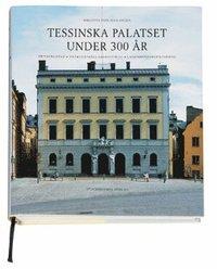 läsa Tessinska palatset under 300 år pdf ebook