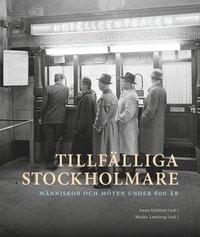 ladda ner Tillfälliga stockholmare : Människor och möten under 600 år pdf, epub