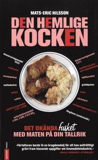 Omslagsbild: ISBN 9789170373893, Den hemlige kocken : det okända fusket med maten på din tallrik
