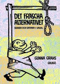 Det fräscha alternativet : serier och satirer i urval epub pdf